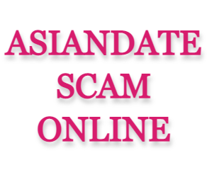 AsianDate Scam Online